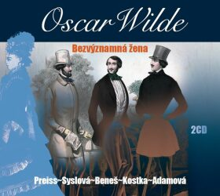 Bezvýznamná žena - Oscar Wilde - audiokniha