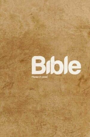 Bible Překlad 21. století  /paperback/ - neuveden