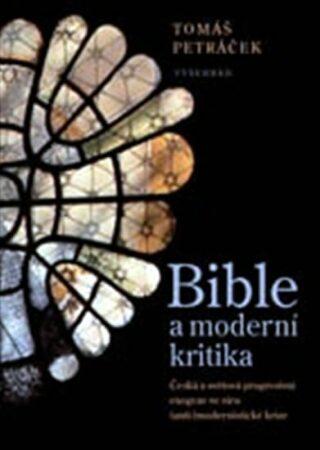 Bible a moderní kritika - Tomáš Petráček