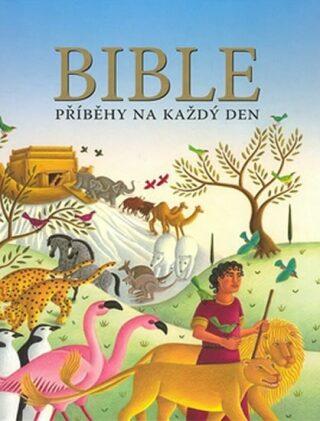 Bible Příběhy na každý den -