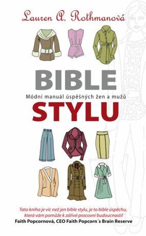 Bible stylu - Rothman Lauren A.
