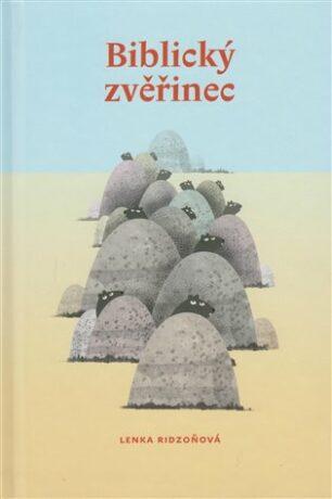 Biblický zvěřinec - Lenka Ridzoňová