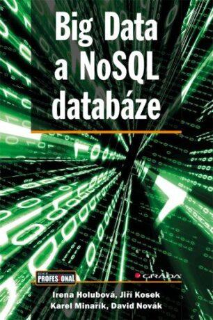 Big Data a NoSQL databáze - Kolektiv