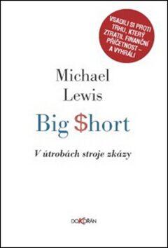 Big Short - Michael Lewis,