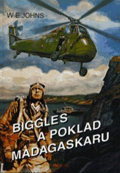 Biggles a poklad Madagaskaru - William Earl Johns
