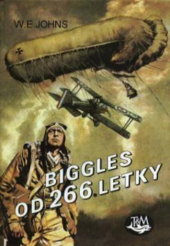 Biggles od 266.letky - William Earl Johns