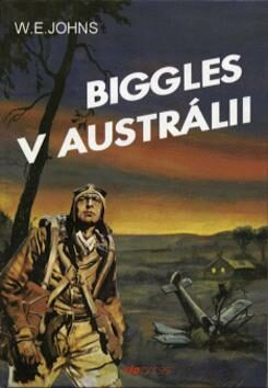 Biggles v Austrálii - William Earl Johns