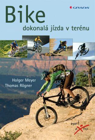Bike - Meyer Holger, Rögner Thomas