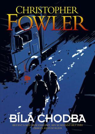 Bílá chodba - Christopher Fowler