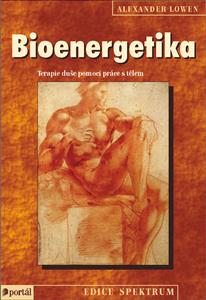 Bioenergetika - Alexander Lowen