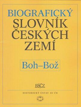 Biografický slovník českých zemí, 6. sešit (Boh-Bož) - Pavla Vošahlíková