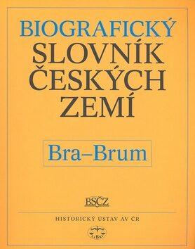 Biografický slovník českých zemí, 7. sešit  (Bra-Brum) - Pavla Vošahlíková