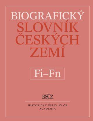 Biografický slovník Českých zemí (Fi-Fň) 17.díl - Marie Makariusová