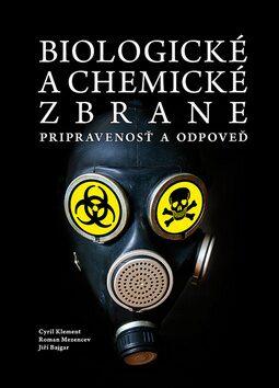 Biologické a chemické zbrane - Kolektiv
