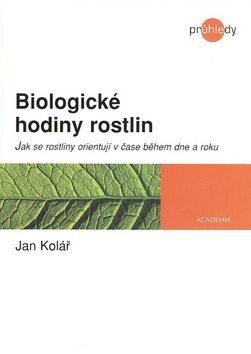 Biologické hodiny rostlin - Jan Kolář