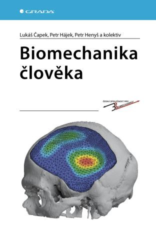 Biomechanika člověka - Kolektiv