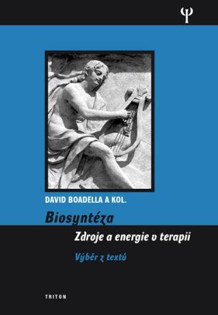 Biosyntéza - Zdroje a energie v terapii - David Boadella