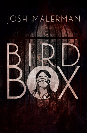 Bird box - Josh Malerman