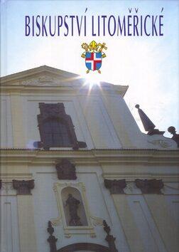 Biskupství litoměřické - Jaroslav Macek