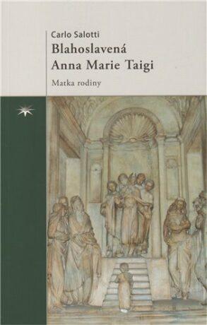 Blahoslavená Anna Marie Taigi - Carlo Salotti