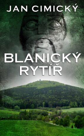 Blanický rytíř - Jan Cimický