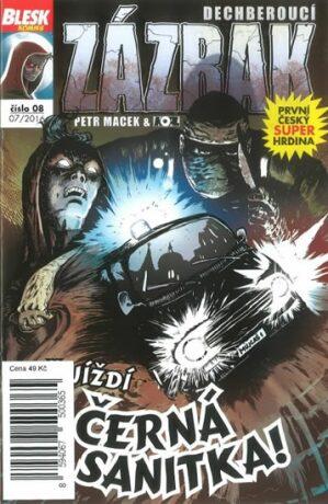 Blesk komiks 08 - Dechberoucí zázrak - Přijíždí černá sanitka! 7/2016 - Petr Kopl, Petr Macek