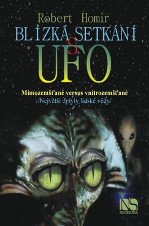 Blízká setkání s UFO - Robert Homir