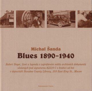 Blues 1890 – 1940 - Michal Šanda