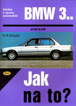 BMW 3.. od 9/82 do 8/90 - Hans-Rüdiger Etzold