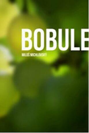 Bobule - Miloš Michlovský