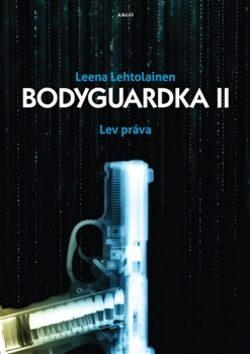 Bodyguardka II. - Leena Lehtolainenová