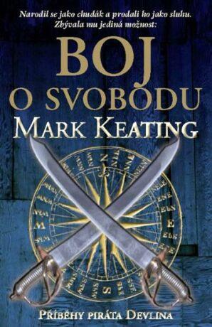 Boj o svobodu - Keating Mark