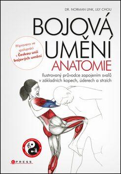 Bojová umění Anatomie - Norman Link; Lily Chou