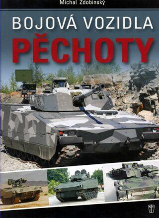 Bojová vozidla pěchoty - Zdobinský Michal