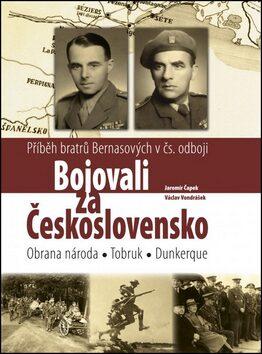 Bojovali za Československo - Jaromír Čapek, Václav Vondrášek