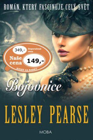 Bojovnice - Lesley Pearse