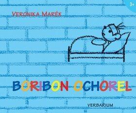 Boribon ochorel - Veronika Marék
