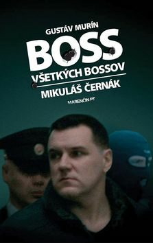 Boss všetkých bossov - Gustáv Murín