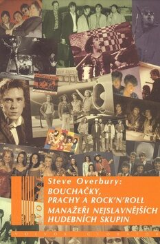 Bouchačky, prachy a rock''n''roll - Steve Overbury