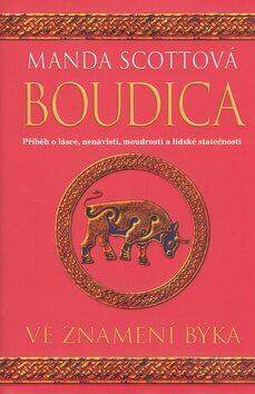 Boudica Ve znamení býka - Manda Scottová