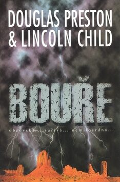 Bouře - Douglas Preston, Lincoln Child