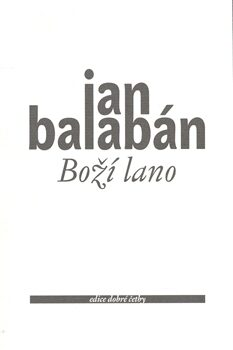 Boží lano - Jan Balabán