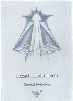 Božská Prozřetelnost - Emanuel Swedenborg