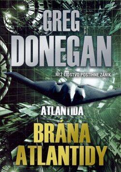 Brána Atlantidy - Greg Donegan