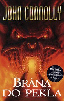 Brána do pekla - John Connolly