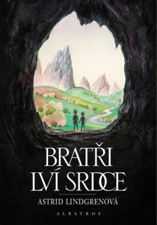 Bratři Lví srdce - Astrid Lindgrenová