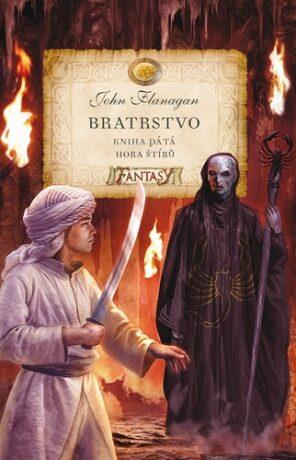 Bratrstvo - Kniha pátá - Hora štírů - John Flanagan