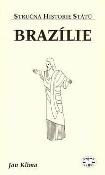 Brazílie - stručná historie států - Jan Klíma