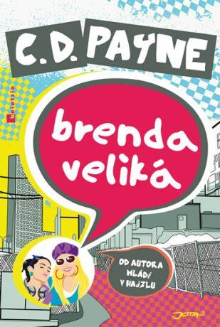 Brenda Veliká - C.D. Payne