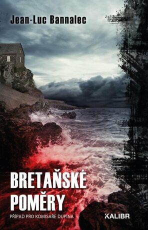 Bretaňské poměry - Jean-Luc Bannalec